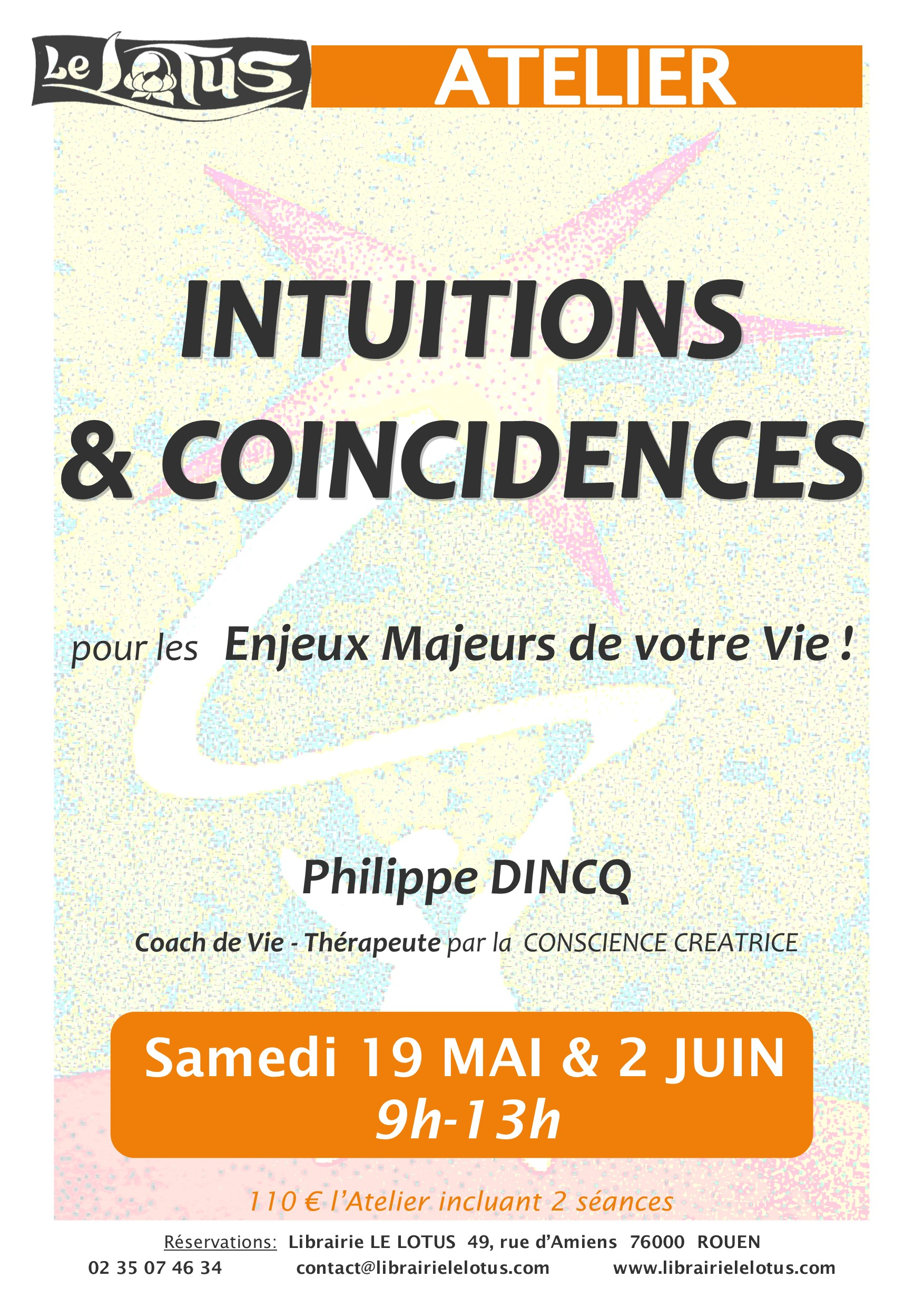 ATELIER - INTUITIONS & COINCIDENCES - MAI
